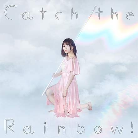 Catch the Rainbow!【通常盤】